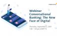 """CREALOGIX พร้อมจัดสัมมนาออนไลน์ภายใต้หัวข้อ Conversational Banking """"The New Face of Digital"""" เพื่อการบริหารความมั่งคั่งและสินเชื่อธุรกิจขนาดกลางและขนาดย่อม"""